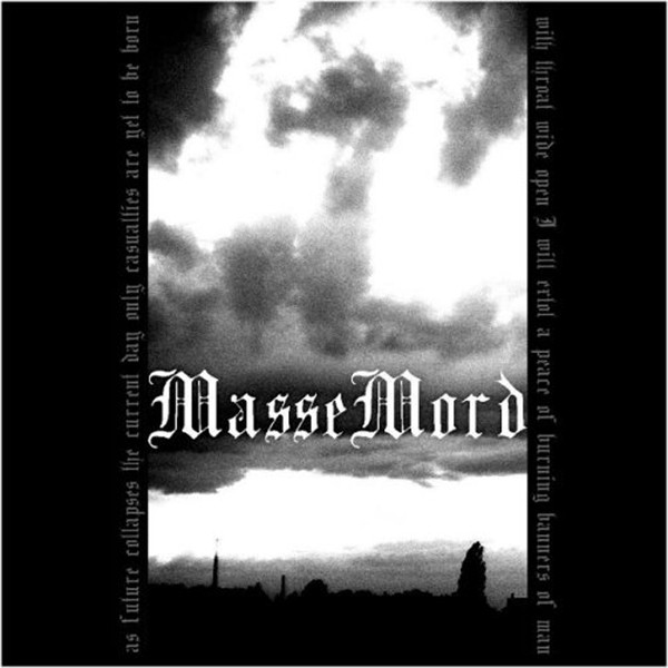 MasseMord - Let The World Burn - 2007