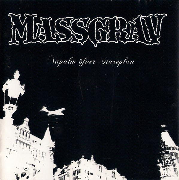 Massgrav - Napalm Över Stureplan - 2005