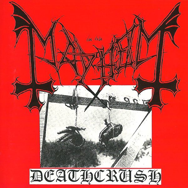 Mayhem - Deathcrush 1993