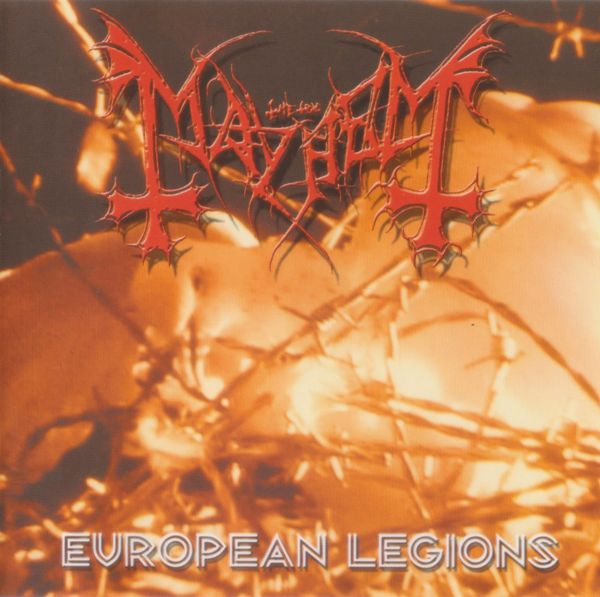 Mayhem - European Legions 2001