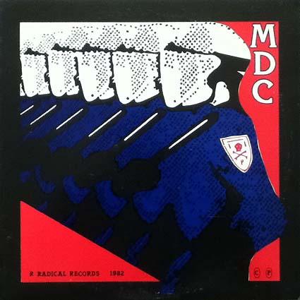 M.D.C - Millions Of Dead Cops 1982