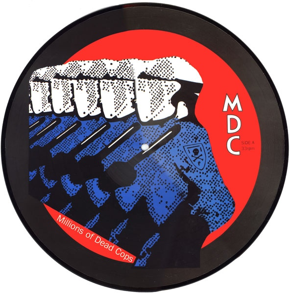 MDC - Millions Of Dead Cops - 1982