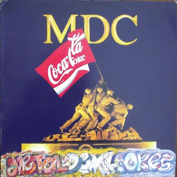 M.D.C - Metal Devil Cokes 1989