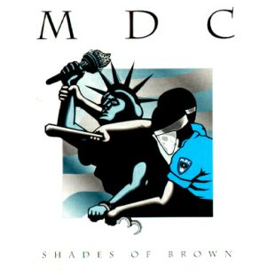 M.D.C - Shades Of Brown 1993