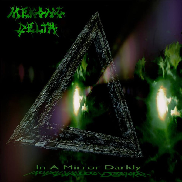 Mekong Delta - In A Mirror Darkly 2014