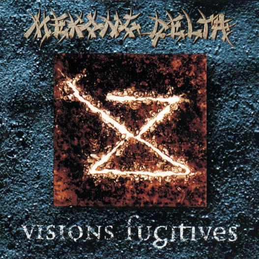 Mekong Delta - Visions Fugitives 1994