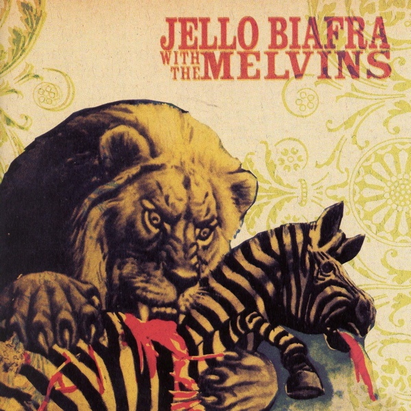 Jello Biafra, Melvins - Never Breathe What You Can't See - 2004