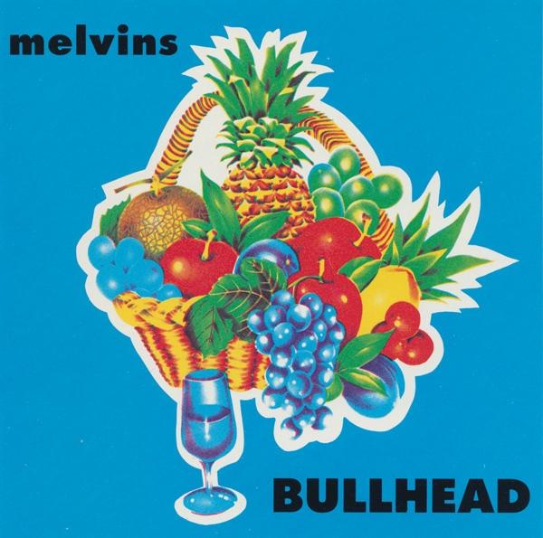 Melvins - Bullhead - 1991