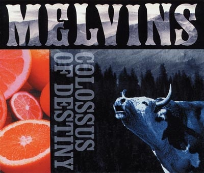 Melvins - Colossus Of Destiny - 2001