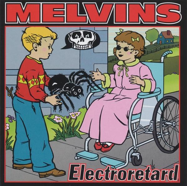 Melvins - Electroretard - 2001