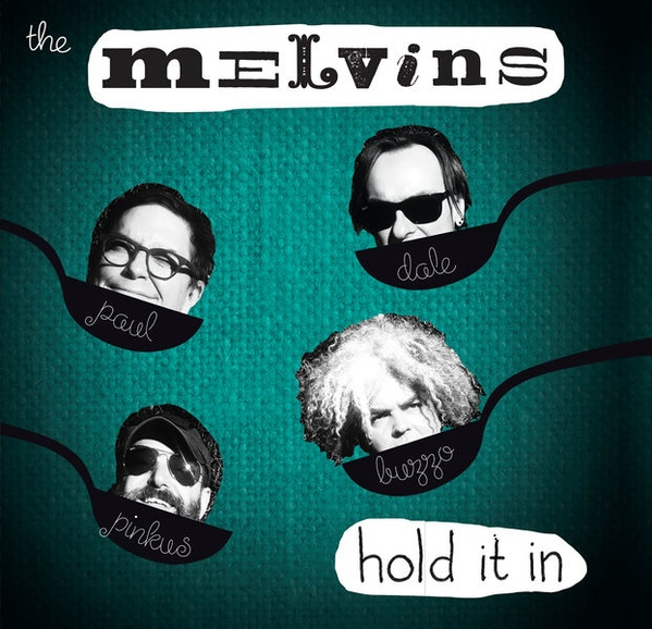 Melvins - Hold It In - 2014