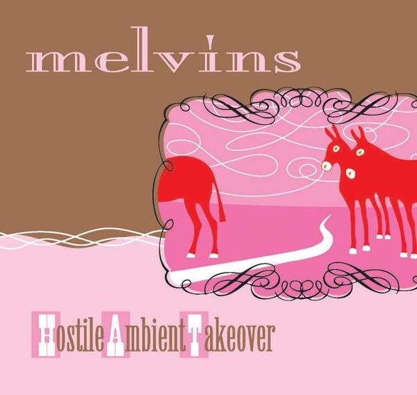 Melvins - Hostile Ambient Takeover - 2002