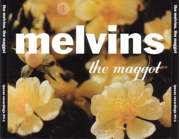 Melvins - The Maggot - 1999