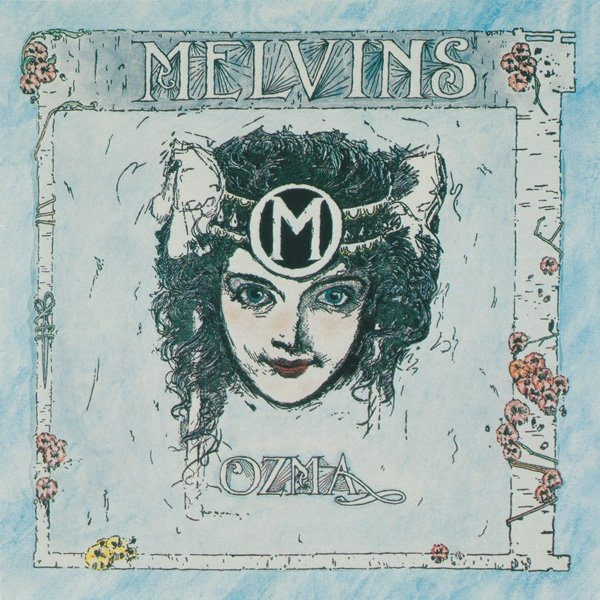 Melvins - Ozma / Gluey Porch Treatments - 1989
