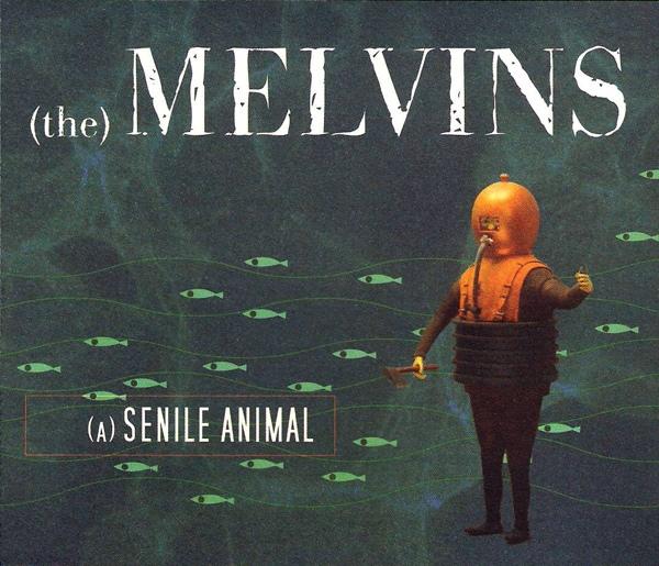 Melvins - (A) Senile Animal - 2006