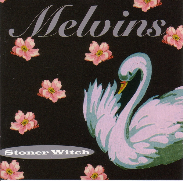 Melvins - Stoner Witch - 1994