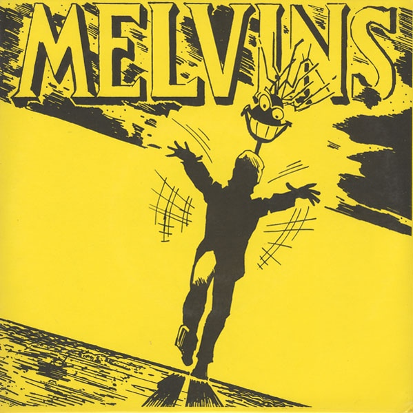 Melvins - With Yo' Heart, Not Yo' Hands - 1990