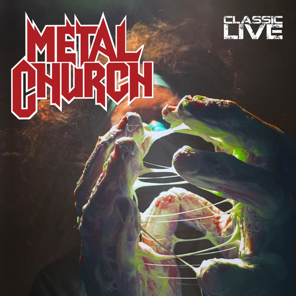 Metal Church - Classic Live - 2017