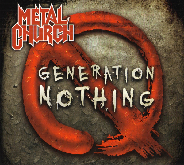 Metal Church - Generation Nothing - 2013