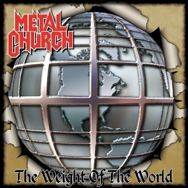 Metal Church - The Weight Of The World - 2004