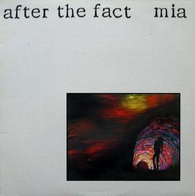 M.I.A. - After The Fact 1987