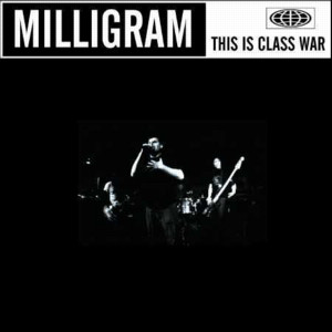 Milligram - This Is Class War - 2002