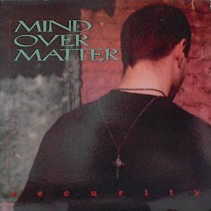 Mind Over Matter - Security - 1994