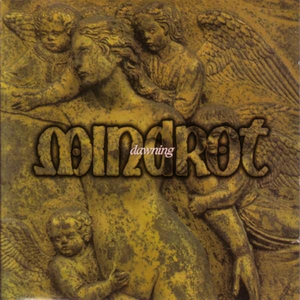 Mindrot - Dawning 1995