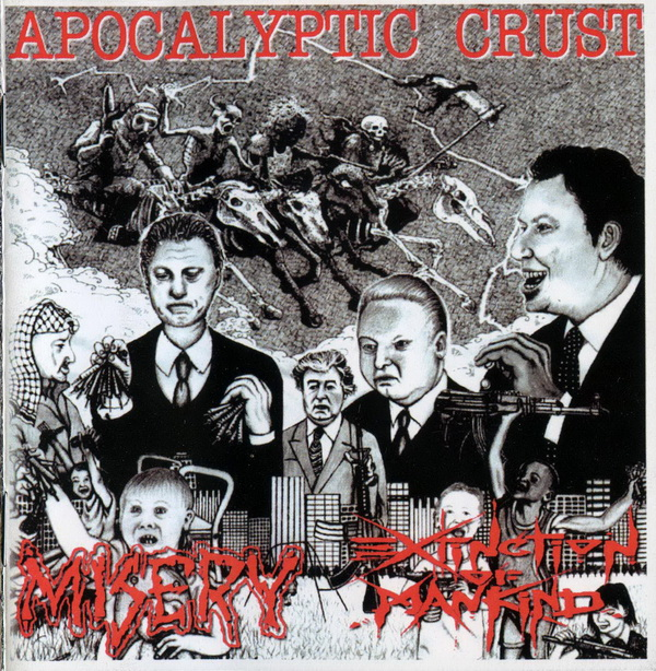 Misery, Extinction Of Mankind - Apocalyptic Crust - 2001