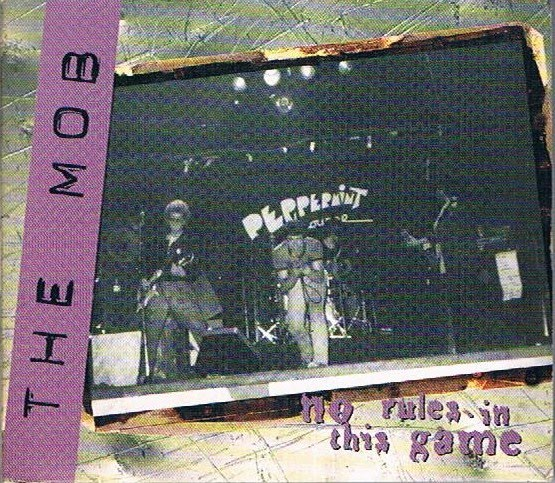 The Mob - No Rules In This Game 1996