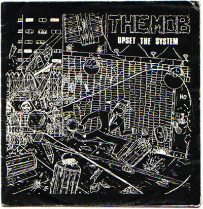 The Mob - Upset The System 7'' 1982