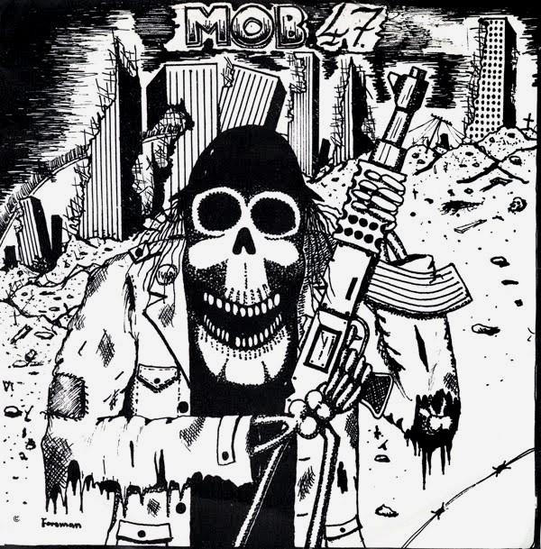 Mob 47 - 7'' 1984
