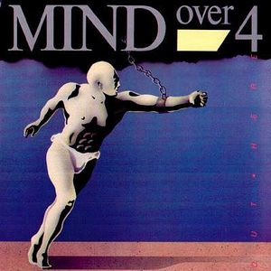 Mind Over Four - Out Here 1987
