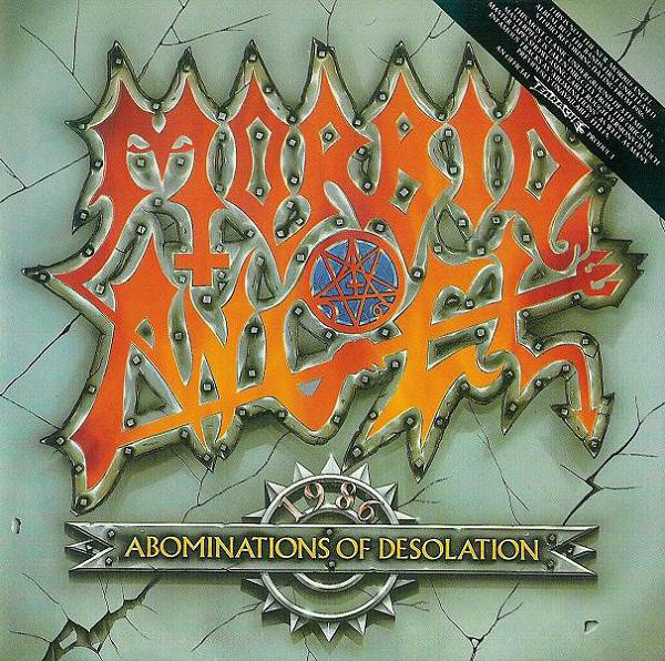 Morbid Angel - Abominations Of Desolation - 1986