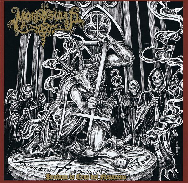 Morbosidad - Profana La Cruz Del Nazareno - 2008