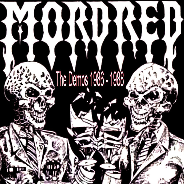 Mordred - The Demos 1986-1988 - 1986/1988