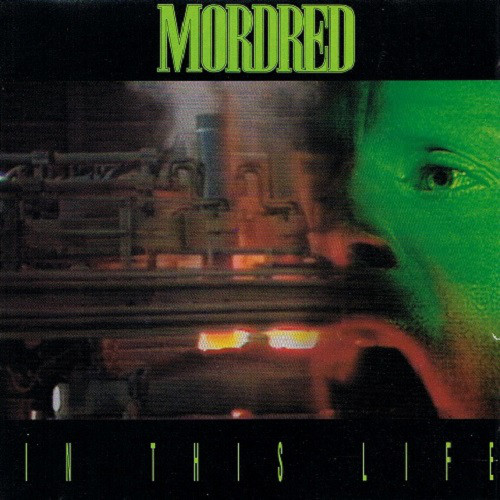 Mordred - In This Life - 1991