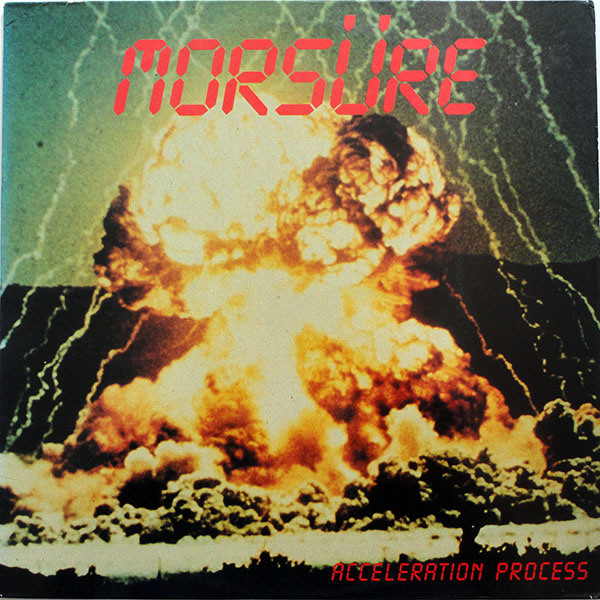 Morsüre - Acceleration Process - 1985