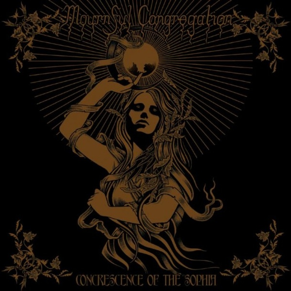 Mournful Congregation - Concrescence Of The Sophia - 2014