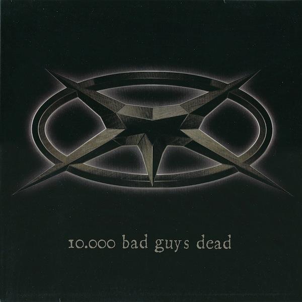 Mörser - 10.000 Bad Guys Dead 2000