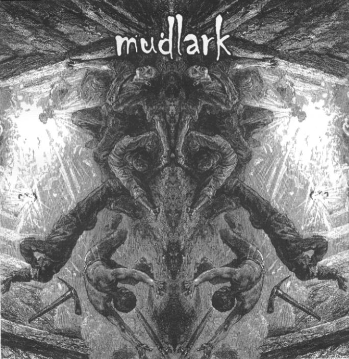 Mudlark - 7'' 2007