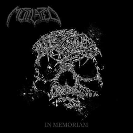 Mutilated - In Memoriam 2013