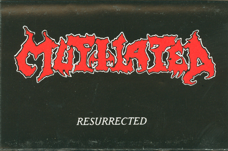Mutilated - Resurrected  1991
