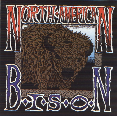 North American Bison - Expect The Worse - 1995