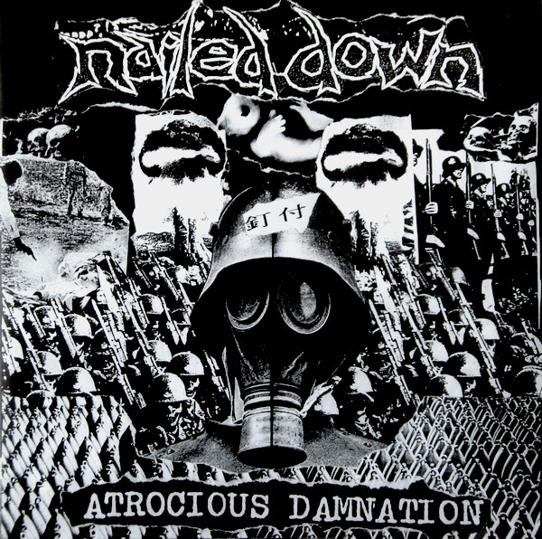 Nailed Down - Atrocious Damnation - 1997