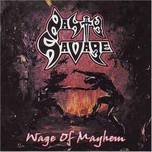 Nasty Savage - Wage Of Mayhem - 1984/2002