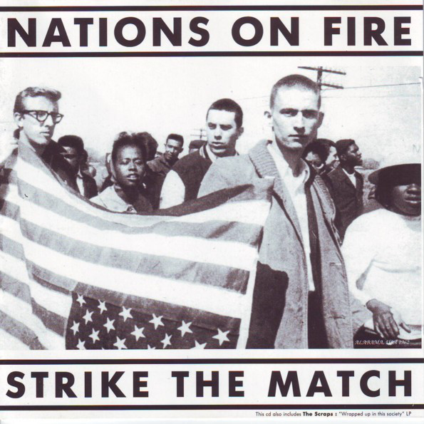 Nations On Fire, Scraps - Strike The Match / Wrapped Up In This Society - 1992