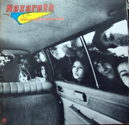 Nazareth - Close Enough For Rock 'N' Roll - 1976