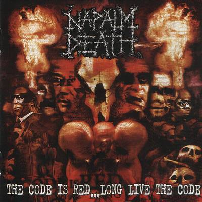 Napalm Death - The Code Is Red ... Long Live The Code 2005