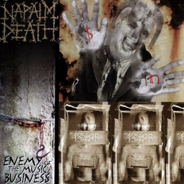Napalm Death - Enemy Of The Music Business 2000